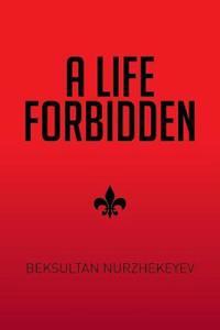A Life Forbidden