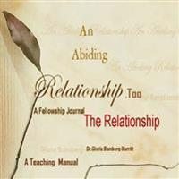 An Abiding Relationship Too: The Relationship