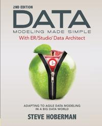 Data Modeling Made Simple With Embarcadero Er/Studio Data Architect