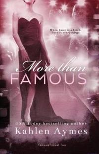 More Than Famous, Famous Novel Two