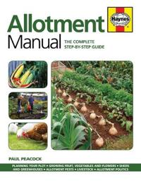 Allotment manual - the complete step-by-step guide