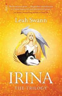 Irina: the Trilogy