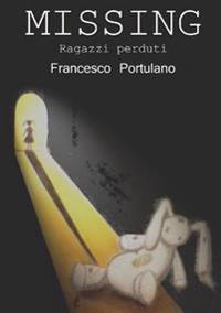 Missing - Ragazzi Perduti