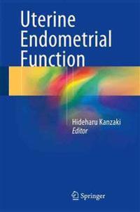 Uterine Endometrial Function