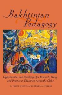 Bakhtinian Pedagogy