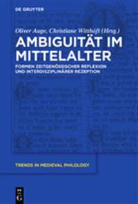 Ambiguität Im Mittelalter/ Ambiguity in the Middle Ages