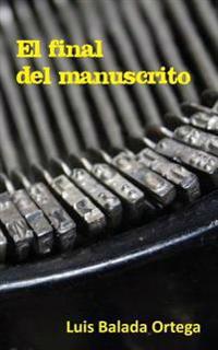 El Final del Manuscrito