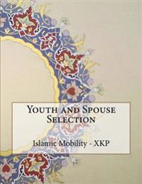 Youth and Spouse Selection