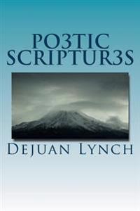 Po3tic Scriptur3s
