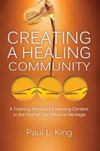 Creating a Healing Community