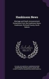 Hankinson News