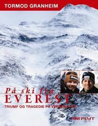 På ski fra Everest - Tormod Granheim | Ridgeroadrun.org