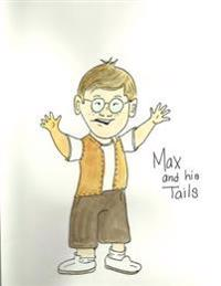 Max and His Tails