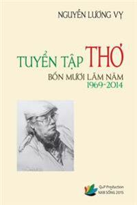 Tuyen Tap Tho Bon Muoi Lam Nam (1969-2014) - Nguyen Luong Vy