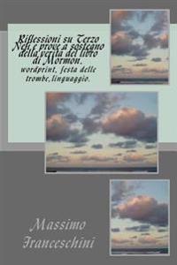 Riflessioni Su Terzo Nefi E Prove a Sostegno Della Verita del Libro Di Mormon.: Wordprint. Festa Delle Trombe. Ebraico Ed Arabico.