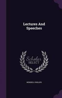 Lectures and Speeches