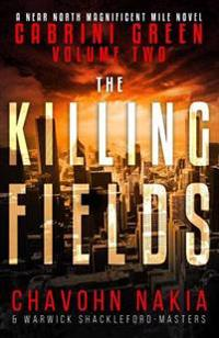 Cabrini Green Volume Two: The Killing Fields