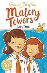 Malory towers: last term - book 6
