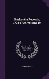 Kaskaskia Records, 1778-1790, Volume 19