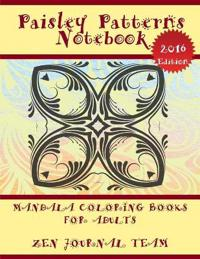 Paisley Patterns Notebook (Mandala Coloring Books for Adults)