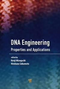 DNA Engineering: Properties and Applications