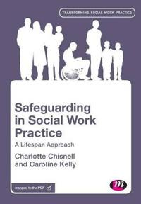 Safeguarding in Social Work Practice
