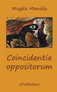 Coincidentia Oppositorum: Poezii