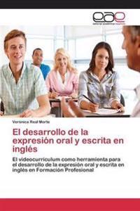 El Desarrollo de La Expresion Oral y Escrita En Ingles