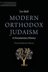 Modern Orthodox Judaism: A Documentary History