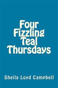 Four Fizzling Teal Thursdays