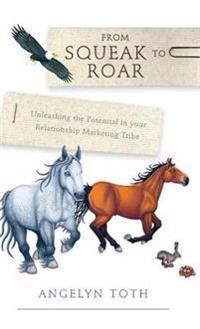 From Squeak to Roar