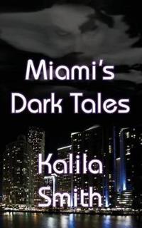 Miami's Dark Tales