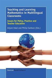 Teaching and Learning Mathematics in Multilingual Classrooms