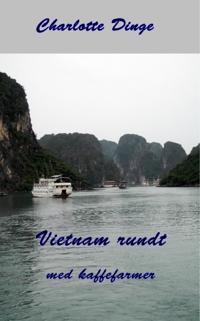 Vietnam rundt med kaffefarmer