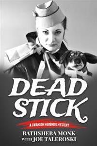 Dead Stick: A Swanson Herbinko Mystery