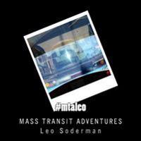 #Mtaleo: Adventures in Mass Transit