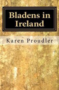 Bladens in Ireland