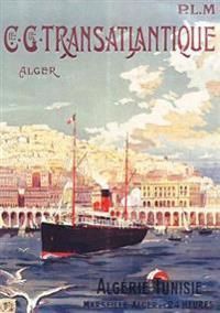 Carnet Ligné Affiche Transatlantique Alger
