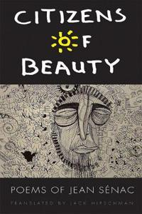 Citizens of Beauty: Poems of Jean Senac