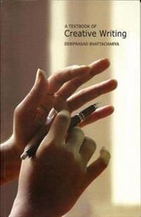 Textbook of creative writing