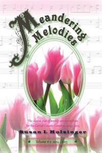 Meandering Melodies Vol. #2: 2014 - 2015