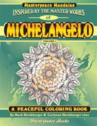 Michelangelo Masterpeace Mandalas Coloring Book: A Peaceful Coloring Book Inspired by Masterpieces