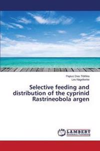 Selective Feeding and Distribution of the Cyprinid Rastrineobola Argen
