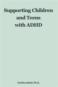 Supporting Children and Teens with ADHD