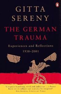 German trauma - experiences and reflections 1938-1999