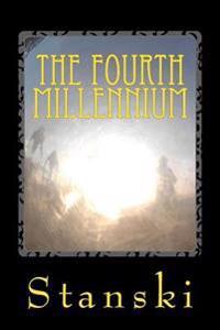 The Fourth Millennium