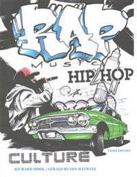Rap Music and Hip Hop Culture