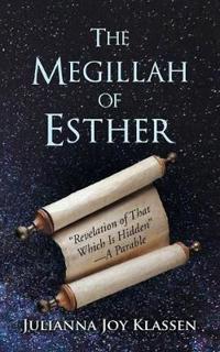The Megillah of Esther