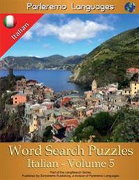 Parleremo Languages Word Search Puzzles Italian - Volume 5