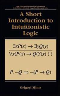 Short Introduction to Intuitionistic Logic
